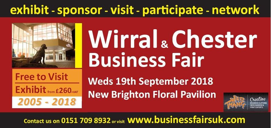 PROUD SPONSOR AND EXHIBITOR OF THE Wirral & Chester Business Fair #WirralBizFair