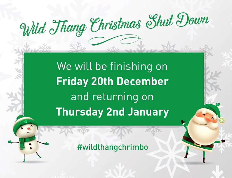 WILD THANG CHRISTMAS BREAK CLOSING AND REOPENING DATES