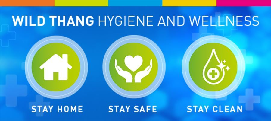 Wild Thang Hygiene and Wellness Stay Safe, Stay Home, Stay Clean
