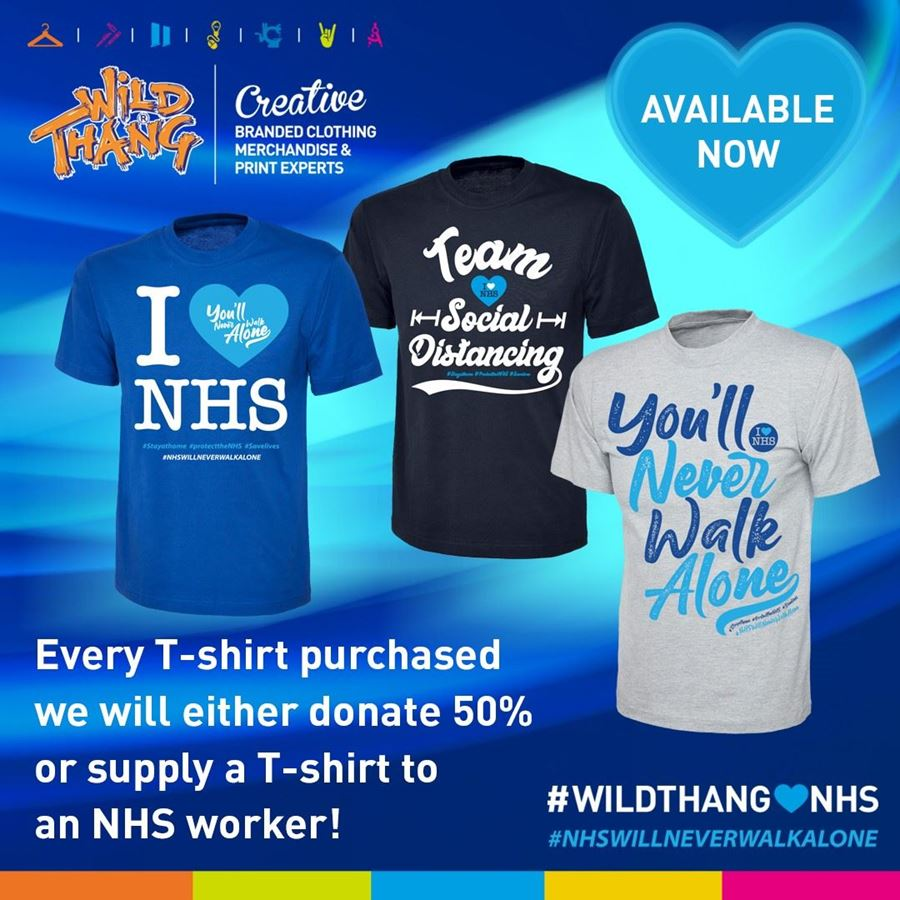 Wild Thangs t-shirt range lets our NHS heroes know they will never walk alone in the fight against Covid-19!!